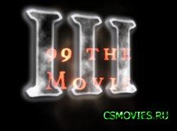 99 The Movie 3