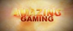 Amazing Gaming trailer